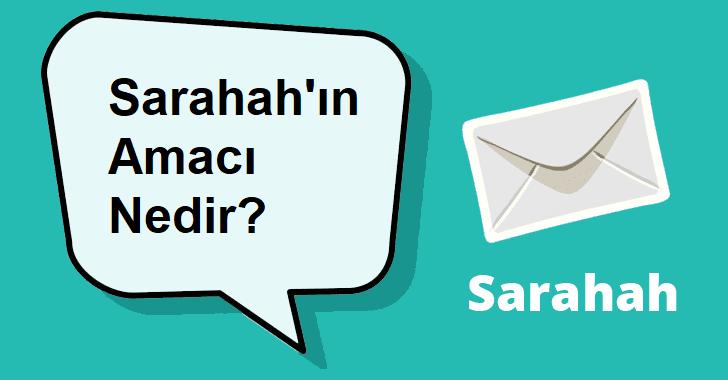 sarahah'ın amacı nedir