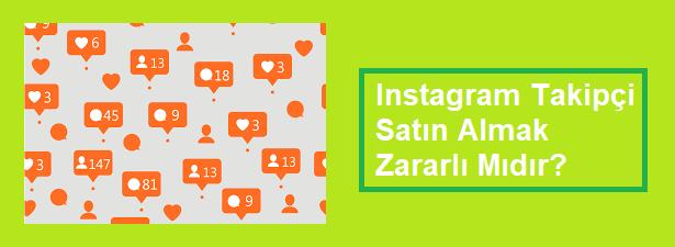 instagram takipçi satın almak zararlı mı