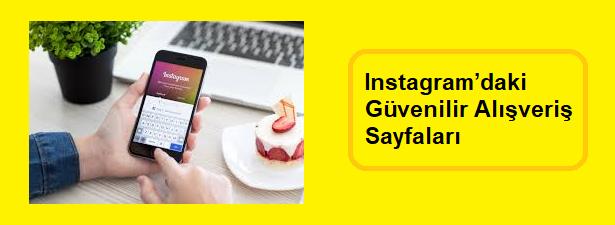 instagramdaki güvenilir alışveriş sayfaları