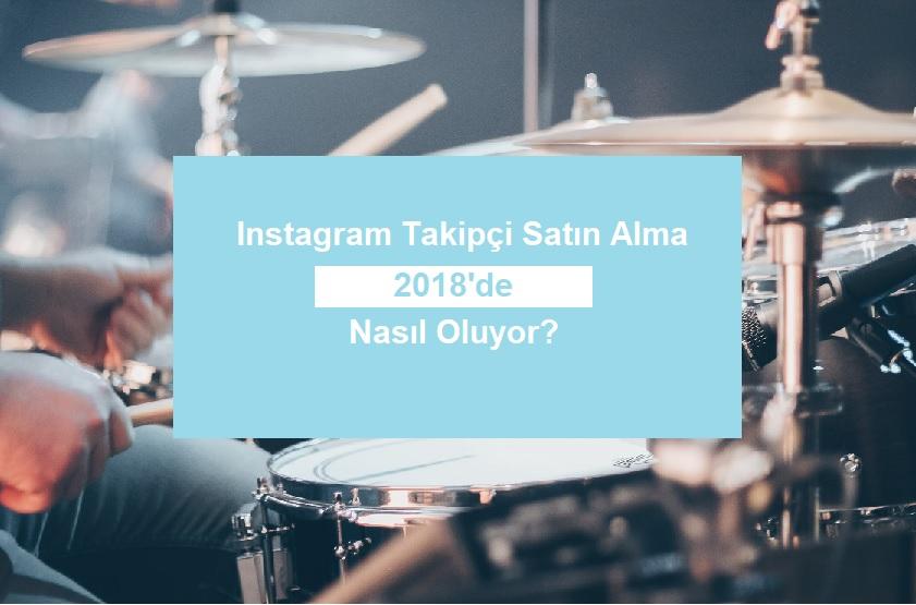 instagram takipçi satın al 2018